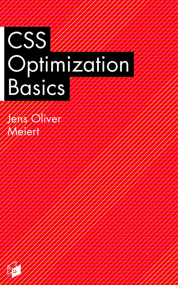 Cover: CSS Optimization Basics.