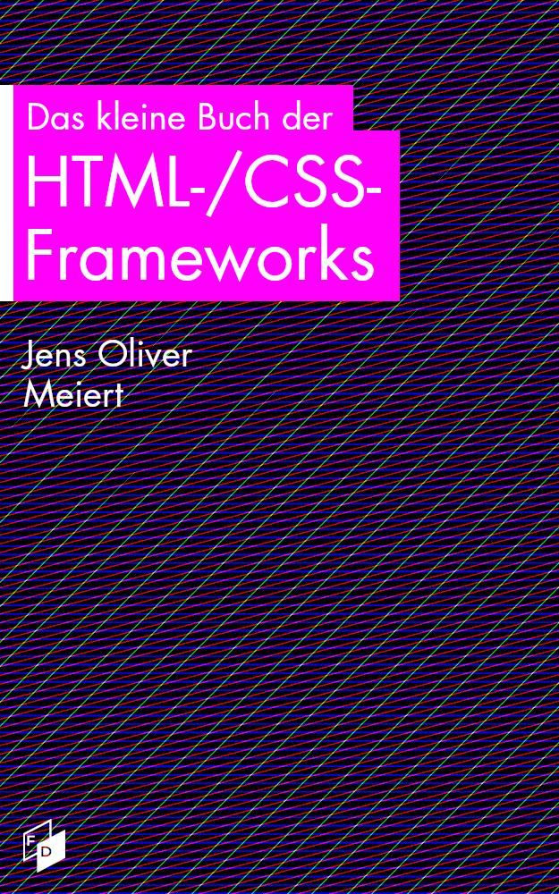 Cover: Das kleine Buch der HTML-/CSS-Frameworks.