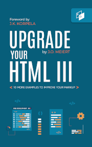"""The cover of """"Upgrade Your HTML III."""""""